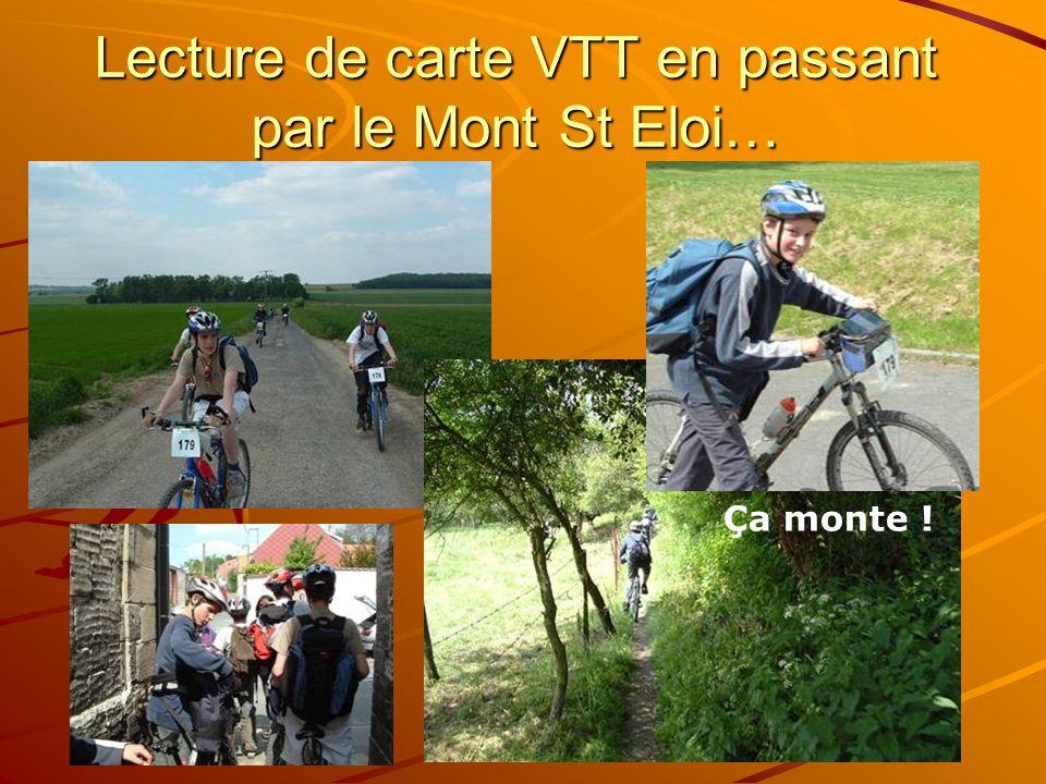 Lecture de carte VTT en passant par le Mont St Eloi… Ça monte !