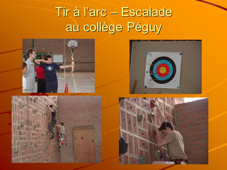 Tir à larc – Escalade au collège Péguy