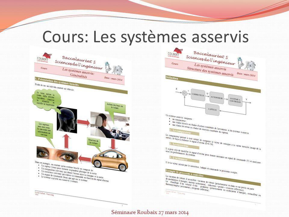 Cours: Les systèmes asservis Séminaire Roubaix 27 mars 2014