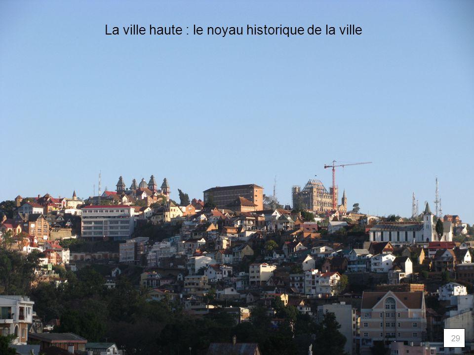 La ville haute : le noyau historique de la ville 29