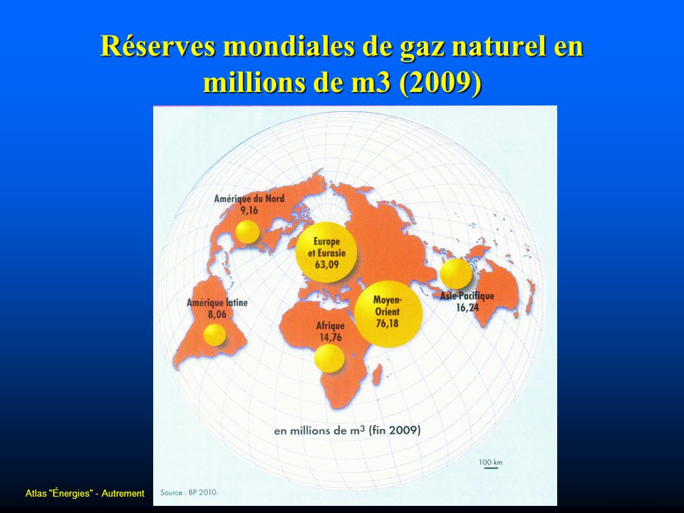 Réserves mondiales de gaz naturel en millions de m3 (2009) Atlas
