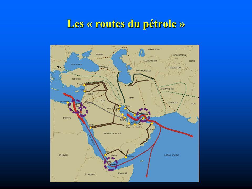 Les « routes du pétrole »