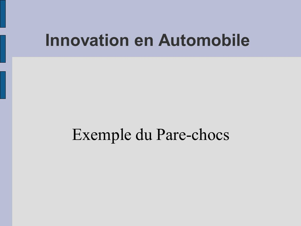 Innovation en Automobile Exemple du Pare-chocs