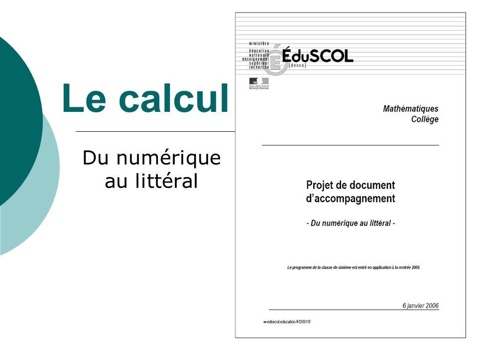 Le calcul Du numérique au littéral