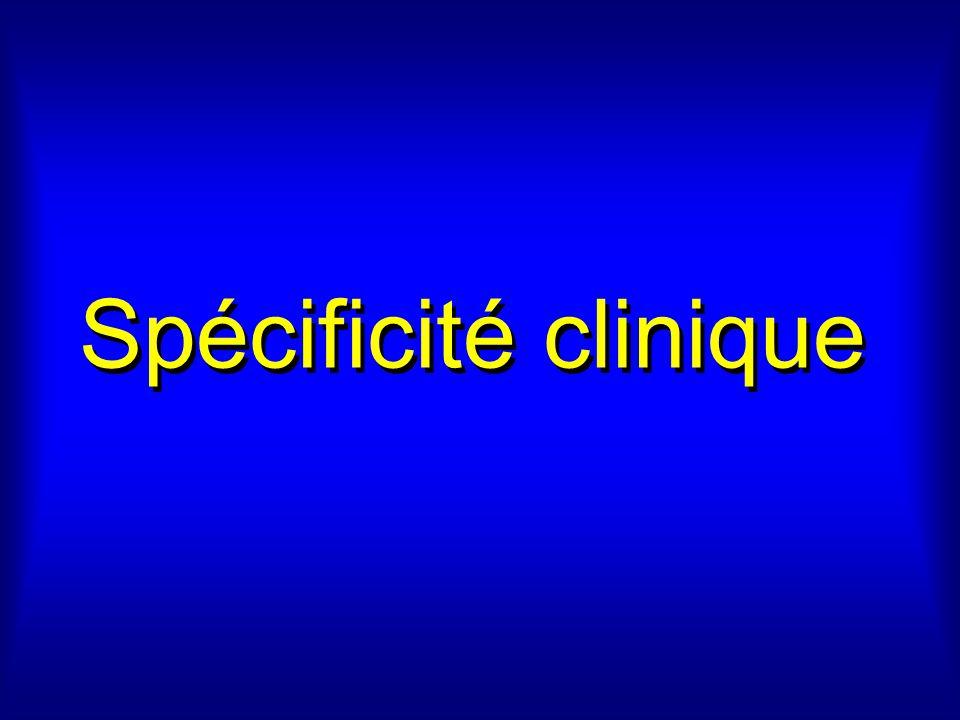 Spécificité clinique