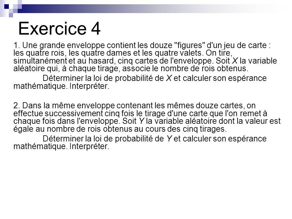 Exercice 4 1. Une grande enveloppe contient les douze