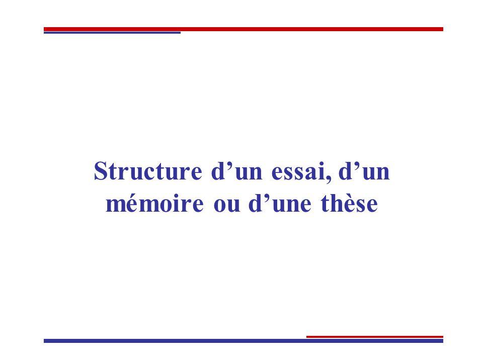Structure dun essai, dun mémoire ou dune thèse