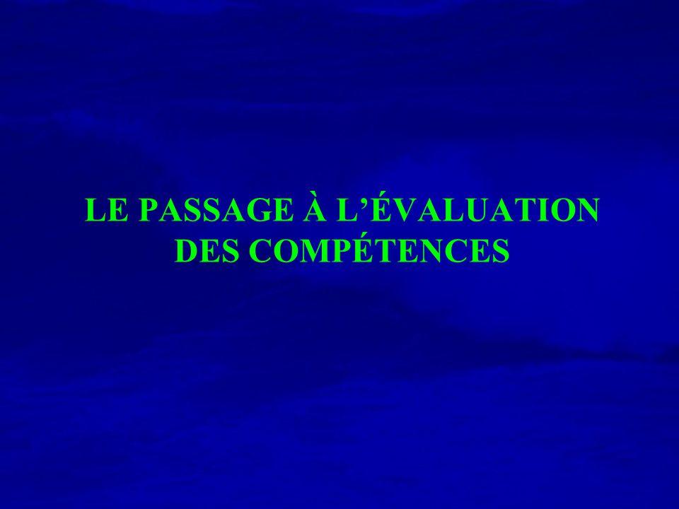 LE PASSAGE À LÉVALUATION DES COMPÉTENCES