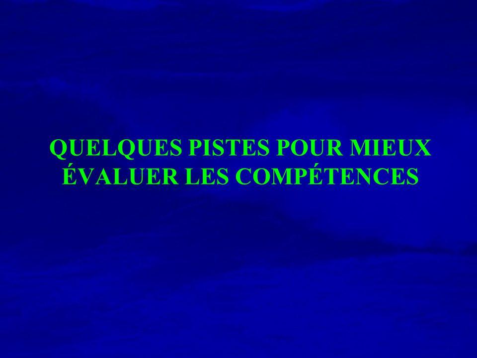 QUELQUES PISTES POUR MIEUX ÉVALUER LES COMPÉTENCES