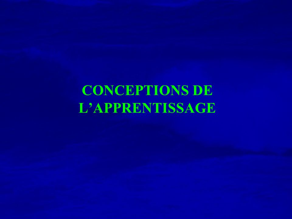 CONCEPTIONS DE LAPPRENTISSAGE