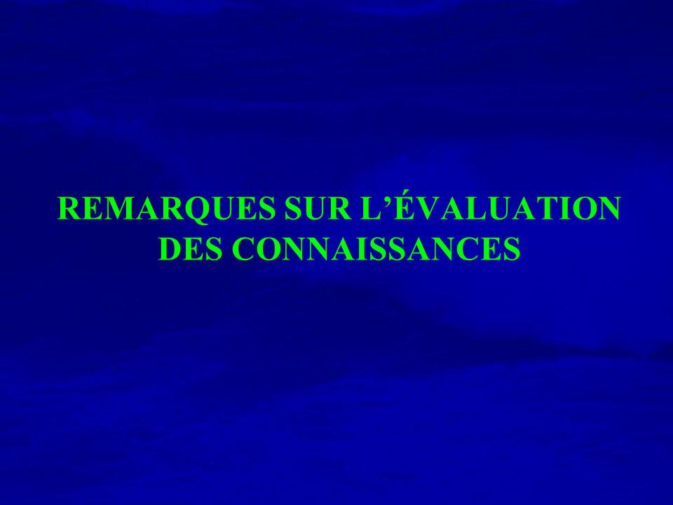 REMARQUES SUR LÉVALUATION DES CONNAISSANCES