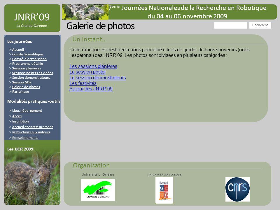 Organisation Université de Poitiers Université d Orléans JNRR09 La Grande Garenne Galerie de photos Recherche 7 ème Journées Nationales de la Recherch