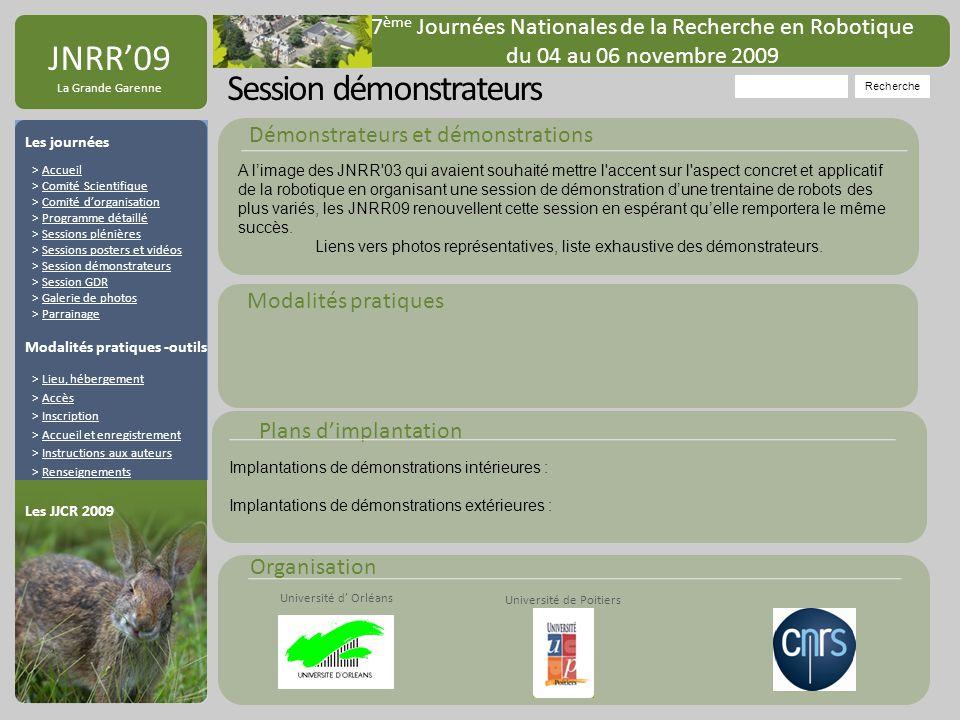 Organisation Université de Poitiers Université d Orléans JNRR09 La Grande Garenne Session démonstrateurs Recherche 7 ème Journées Nationales de la Rec