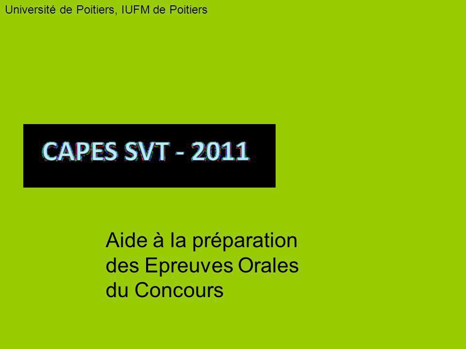 Université de Poitiers, IUFM de Poitiers Aide à la préparation des Epreuves Orales du Concours