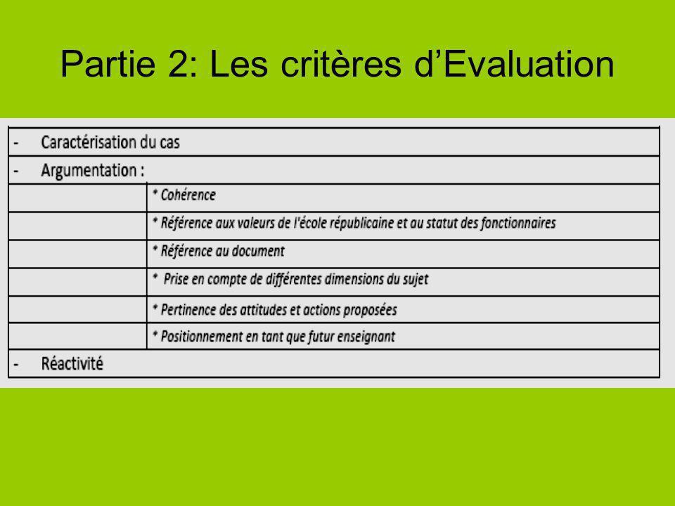 Partie 2: Les critères dEvaluation