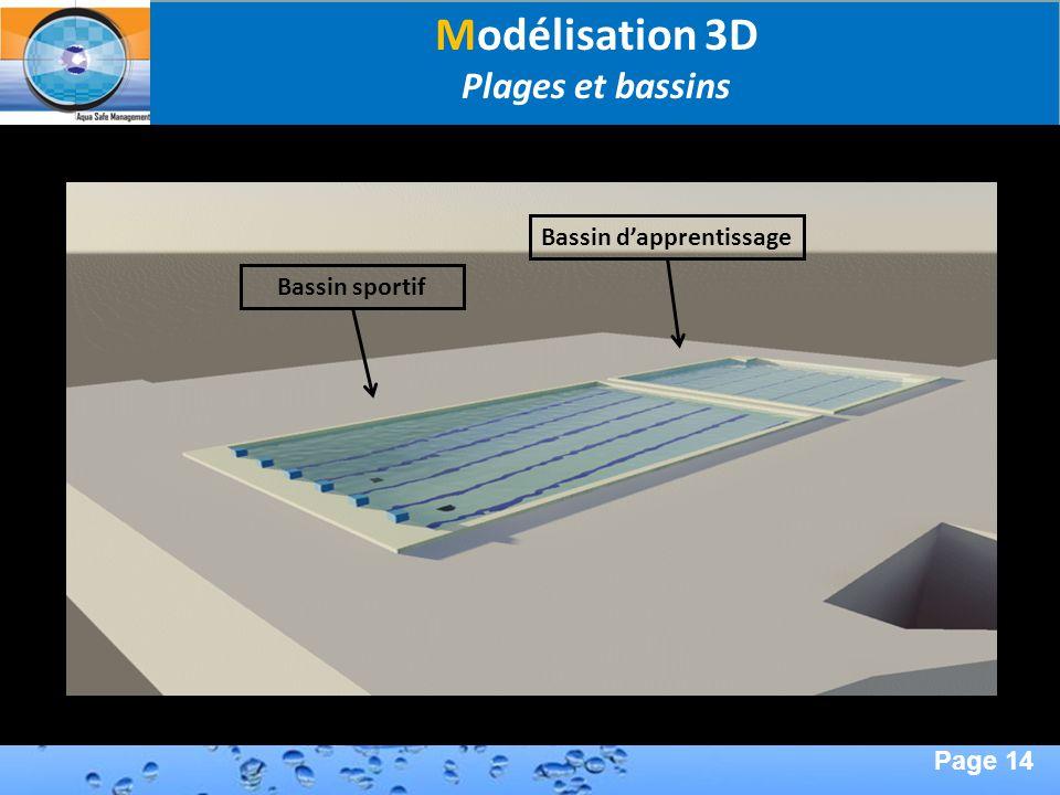 Page 14 Second Page : Modélisation 3D Plages et bassins Bassin sportifBassin dapprentissage