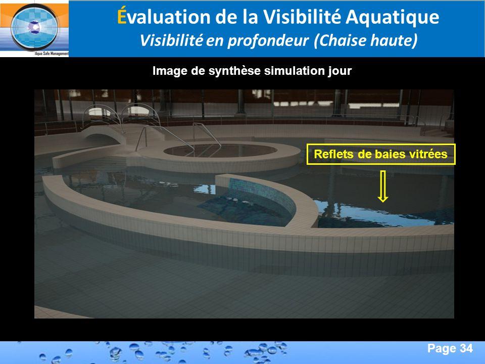 Page 34 Second Page : Évaluation de la Visibilité Aquatique Visibilité en profondeur (Chaise haute) Image de synthèse simulation jour Reflets de baies