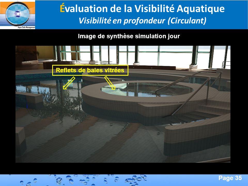 Page 35 Second Page : Évaluation de la Visibilité Aquatique Visibilité en profondeur (Circulant) Image de synthèse simulation jour Reflets de baies vi