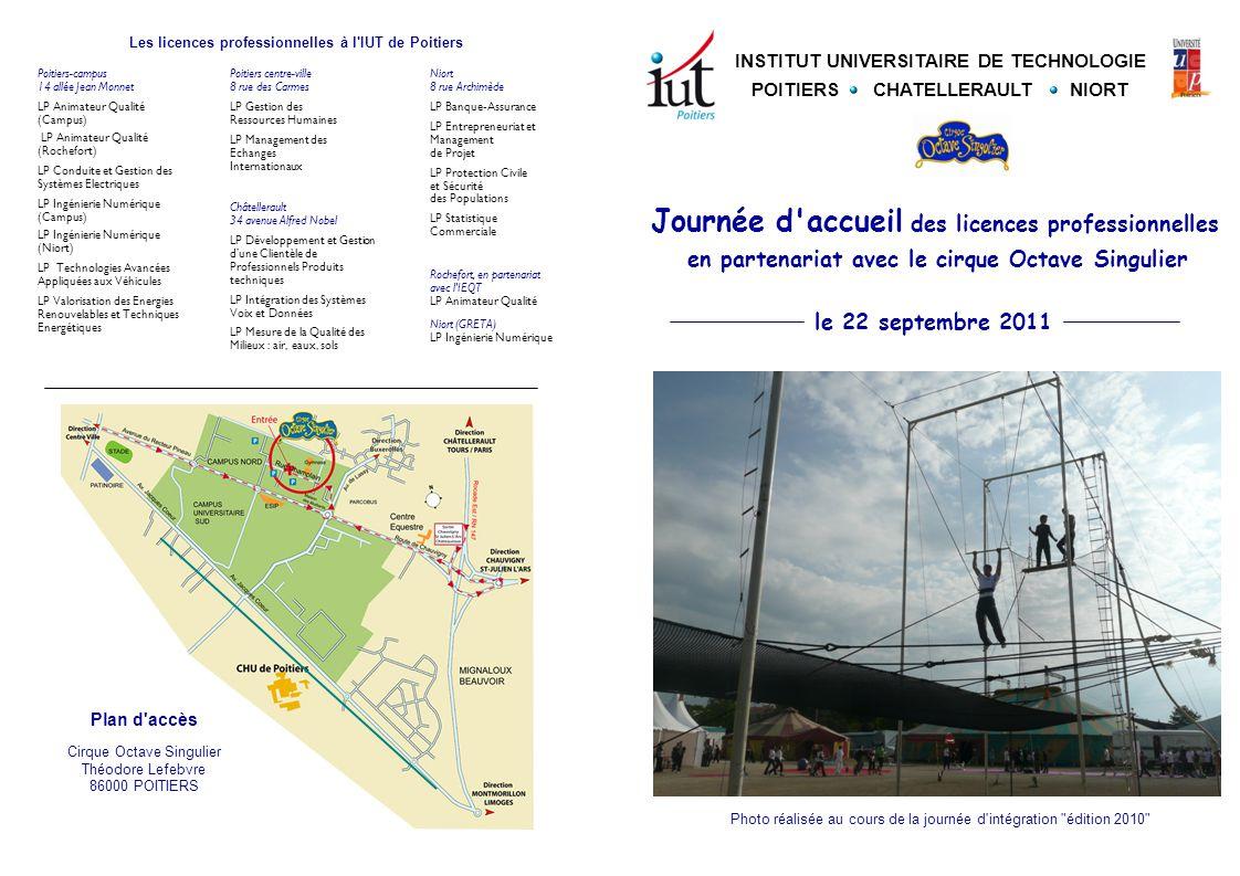 INSTITUT UNIVERSITAIRE DE TECHNOLOGIE POITIERS CHATELLERAULT NIORT Les licences professionnelles à l'IUT de Poitiers Poitiers-campus 14 allée Jean Mon