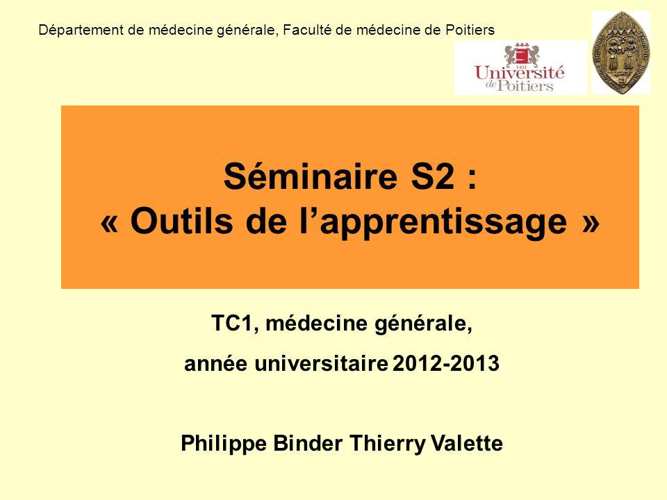 Les traces dapprentissage, dont le RSCA Département de médecine générale, Faculté de médecine de Poitiers TC1, médecine générale, année universitaire 2011-2012