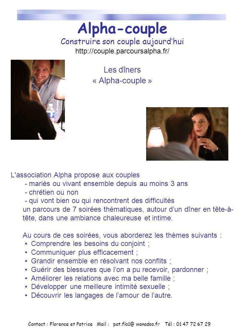 Alpha-couple Construire son couple aujourdhui http://couple.parcoursalpha.fr/ Les dîners « Alpha-couple » L'association Alpha propose aux couples - ma