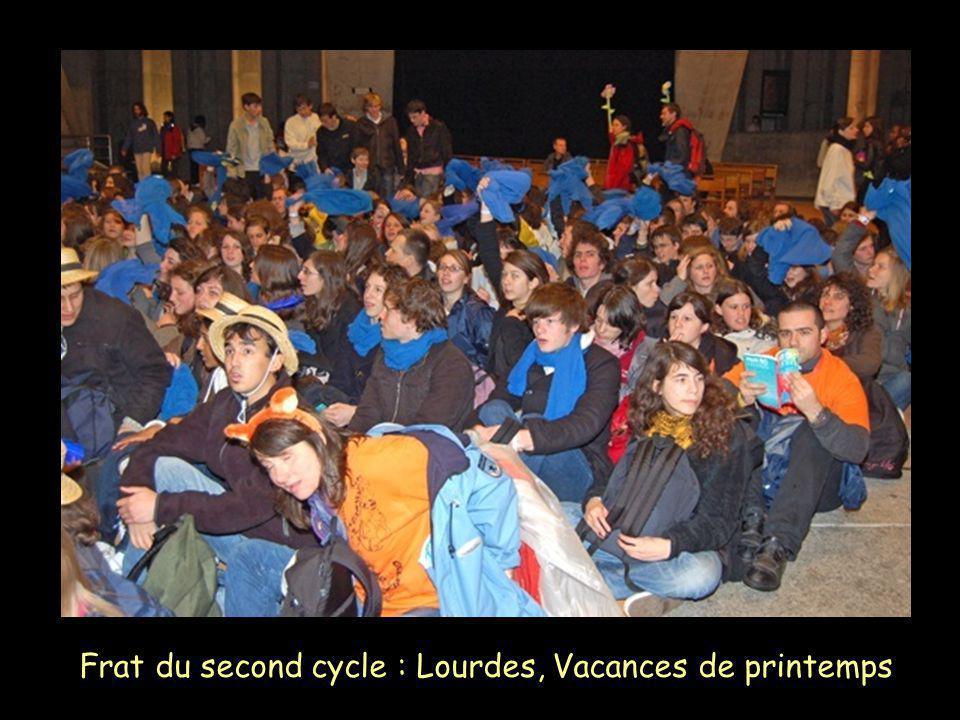 Frat du second cycle : Lourdes, Vacances de printemps