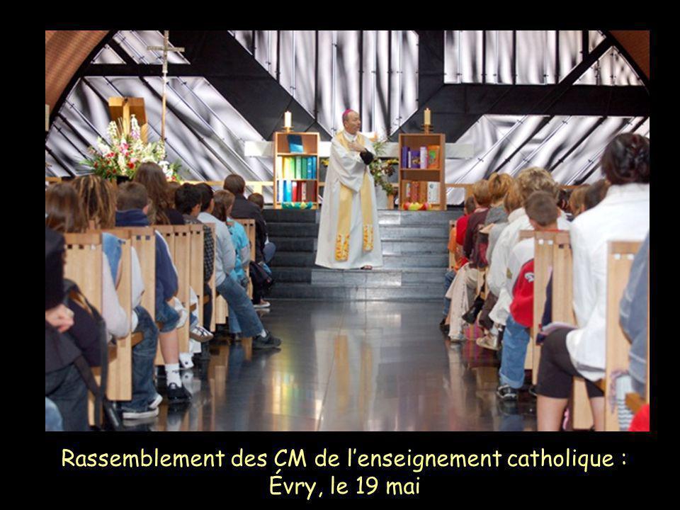Rassemblement des CM de lenseignement catholique : Évry, le 19 mai