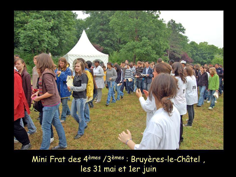 Mini Frat des 4 èmes /3 èmes : Bruyères-le-Châtel, les 31 mai et 1er juin