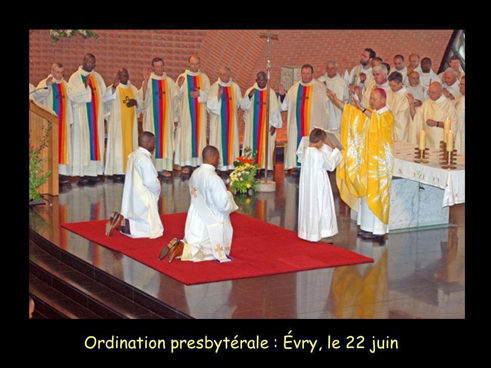 Ordination presbytérale : Évry, le 22 juin