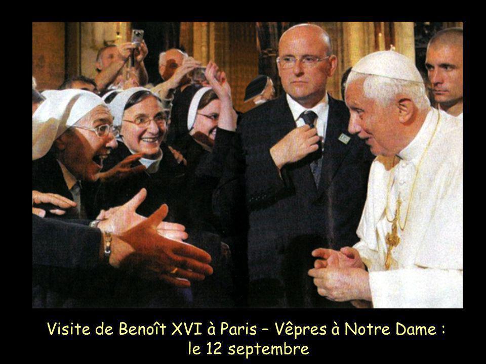 Visite de Benoît XVI à Paris – Vêpres à Notre Dame : le 12 septembre