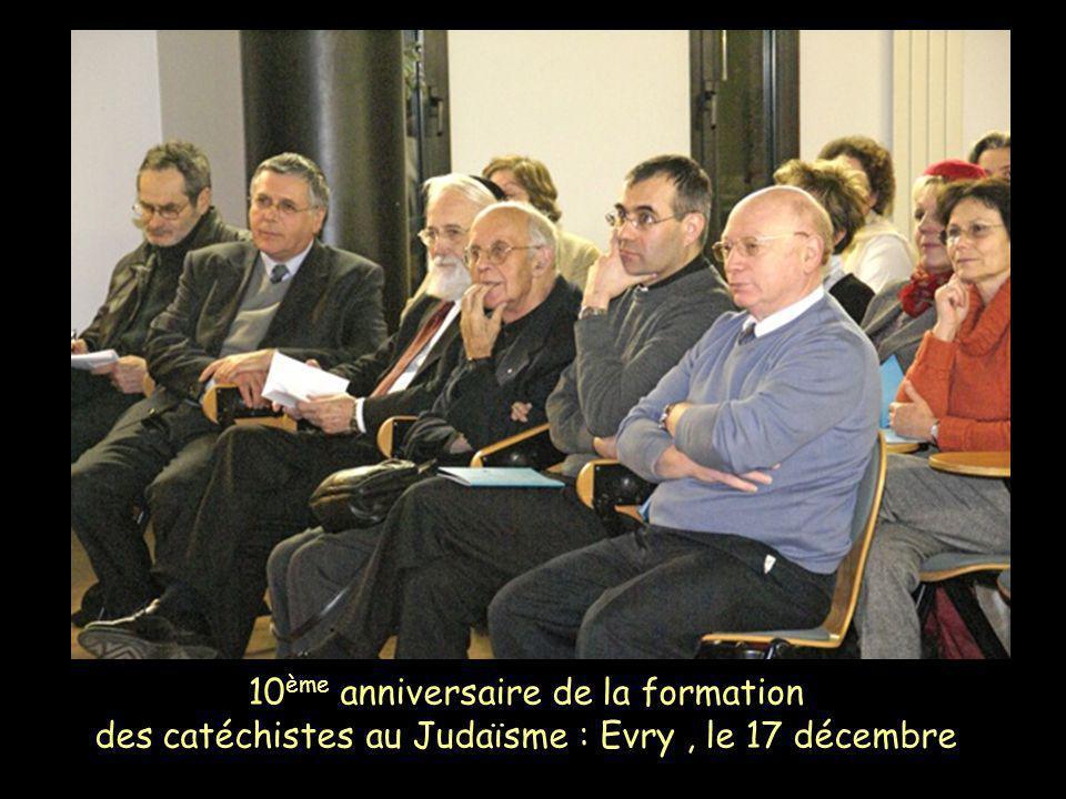 10 ème anniversaire de la formation des catéchistes au Judaïsme : Evry, le 17 décembre