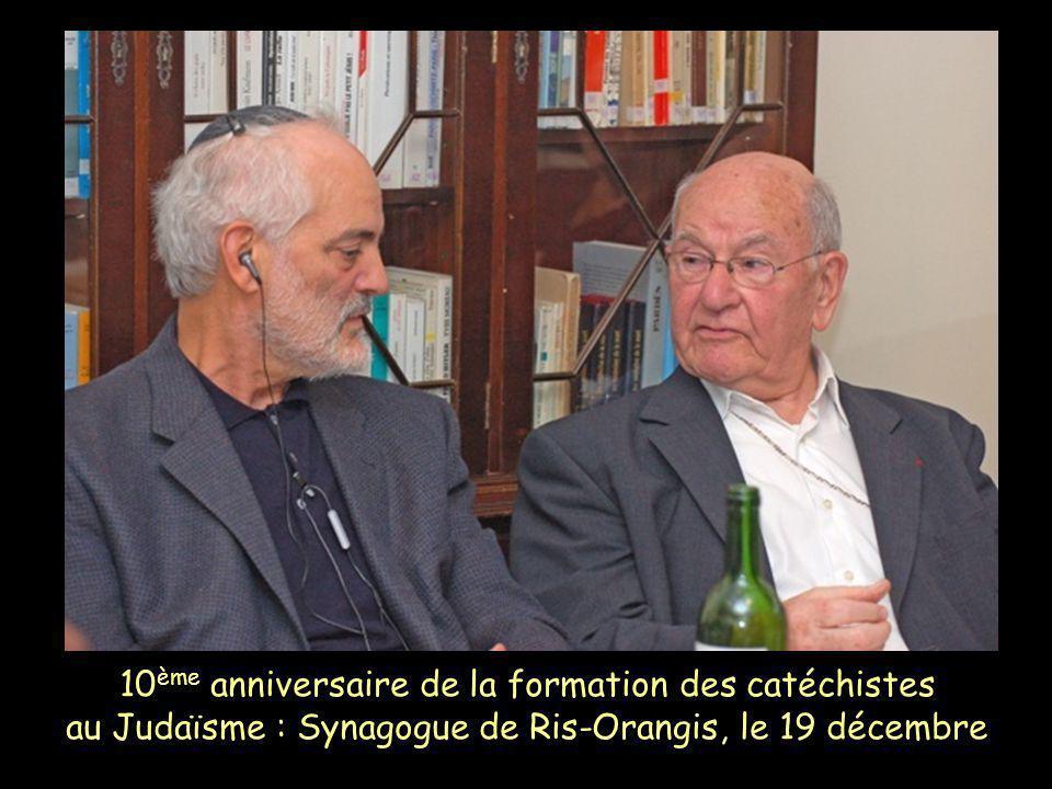 10 ème anniversaire de la formation des catéchistes au Judaïsme : Synagogue de Ris-Orangis, le 19 décembre