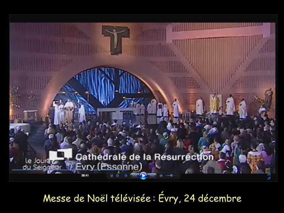 Messe de Noël télévisée : Évry, 24 décembre