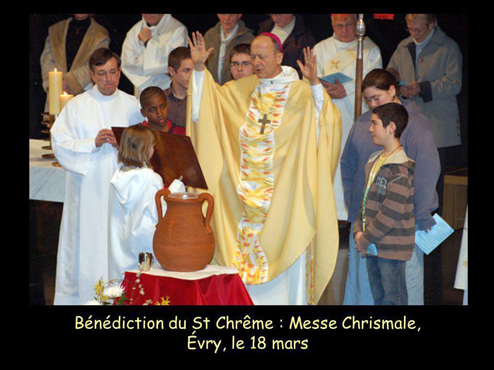 Bénédiction du St Chrême : Messe Chrismale, Évry, le 18 mars