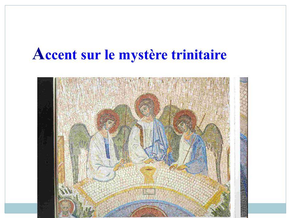 A ccent sur le mystère trinitaire