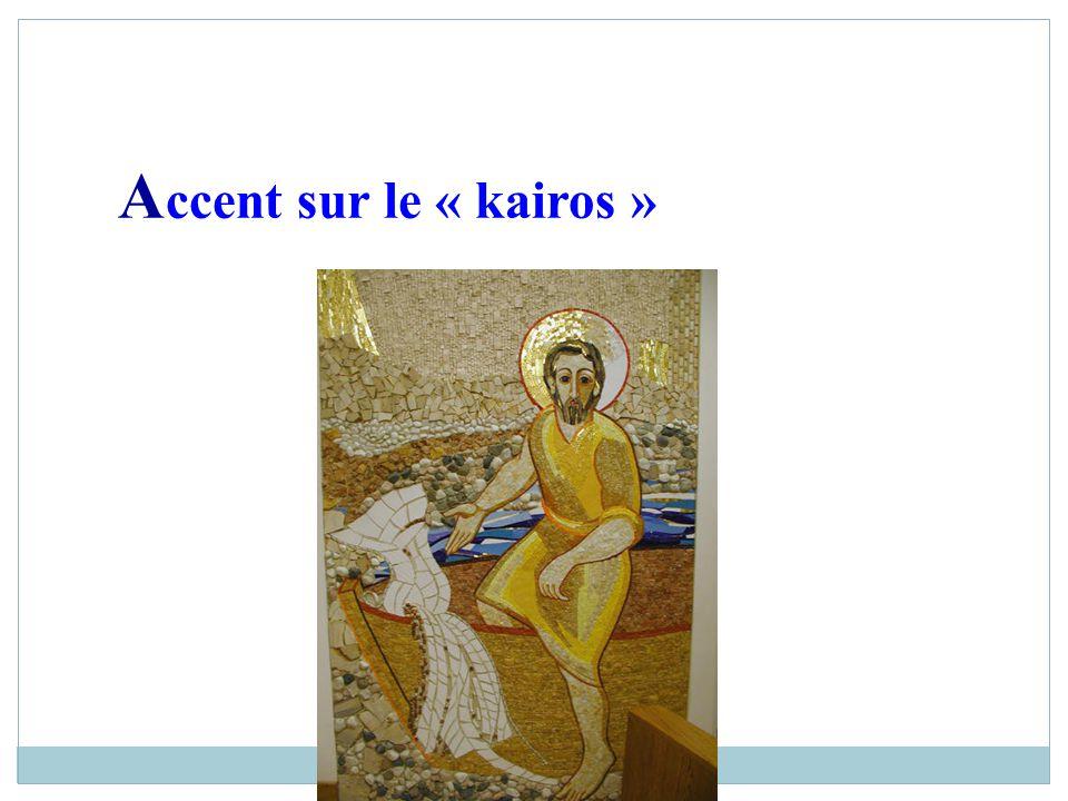 A ccent sur le « kairos »