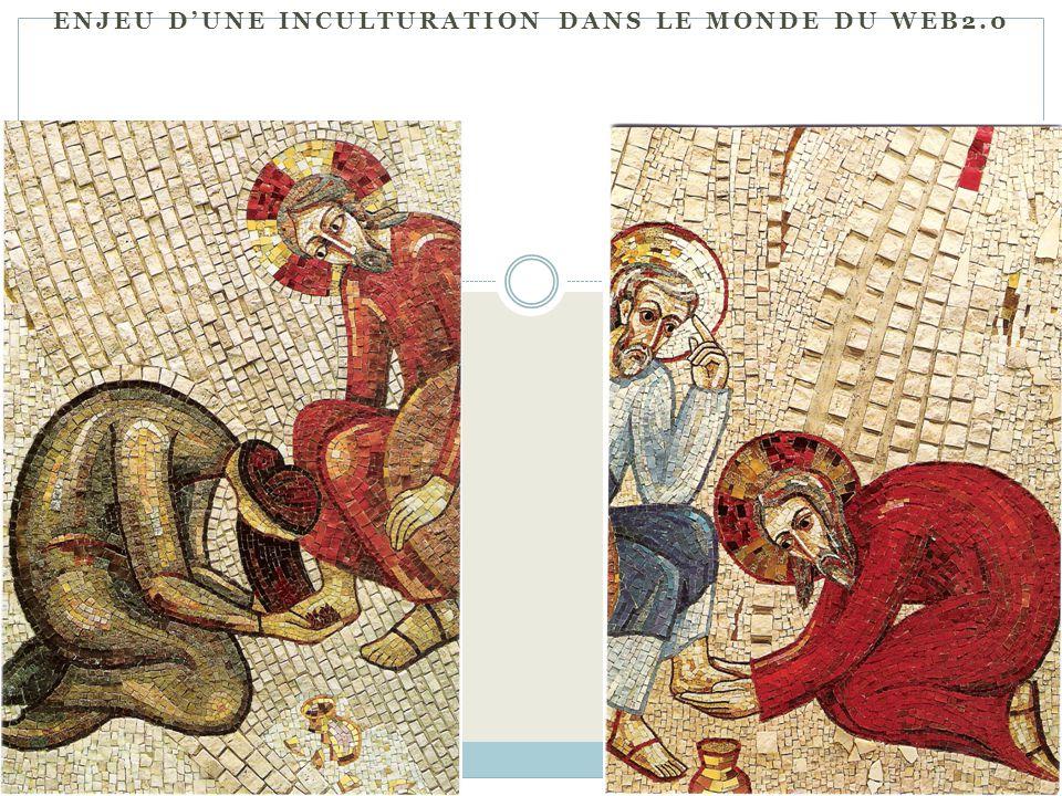 ENJEU DUNE INCULTURATION DANS LE MONDE DU WEB2.0