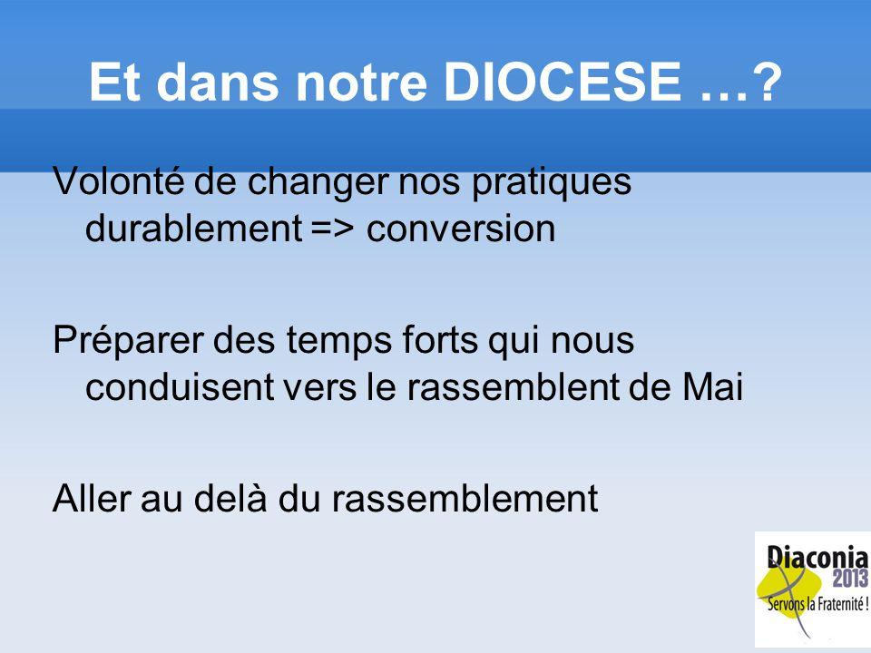 Et dans notre DIOCESE ….
