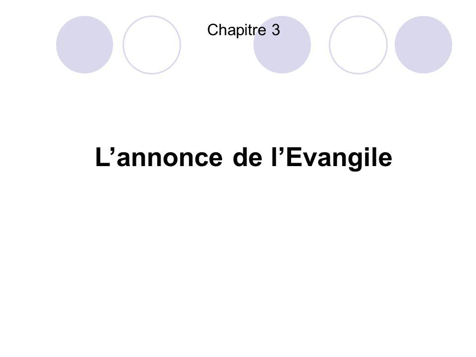 Chapitre 3 Lannonce de lEvangile