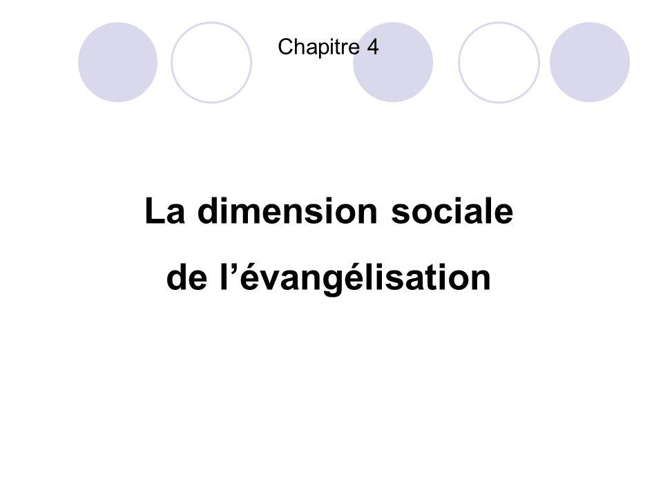 Chapitre 4 La dimension sociale de lévangélisation