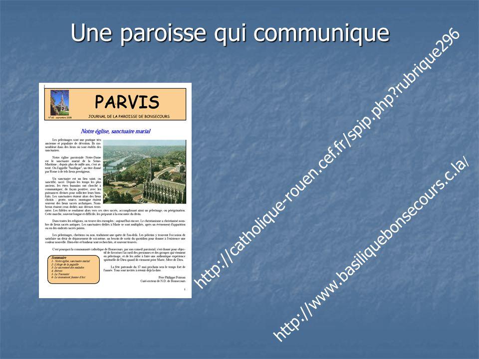 Une paroisse qui communique http://catholique-rouen.cef.fr/spip.php rubrique296 http://www.basiliquebonsecours.c.la /