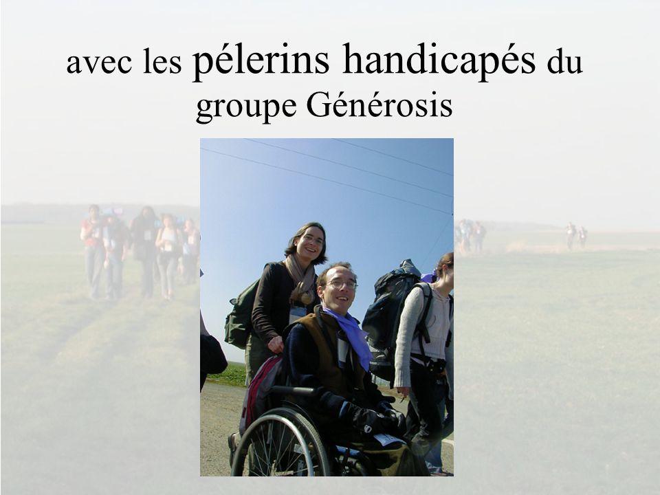 avec les pélerins handicapés du groupe Générosis