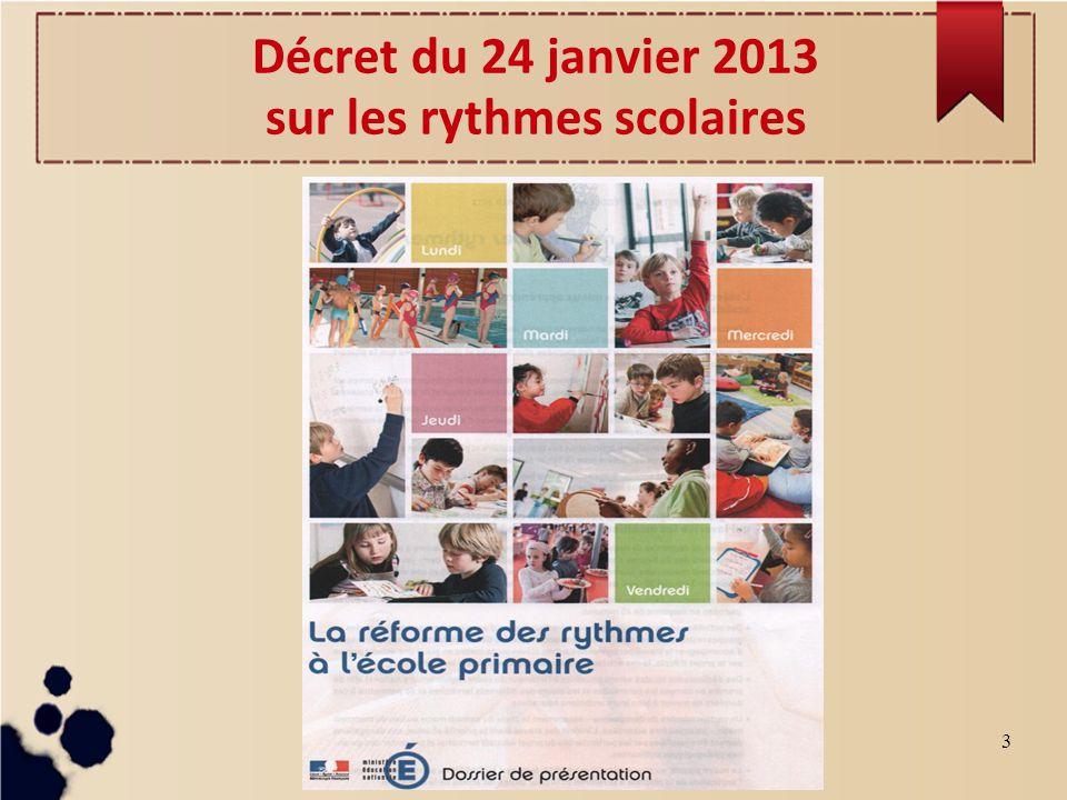 3 Décret du 24 janvier 2013 sur les rythmes scolaires