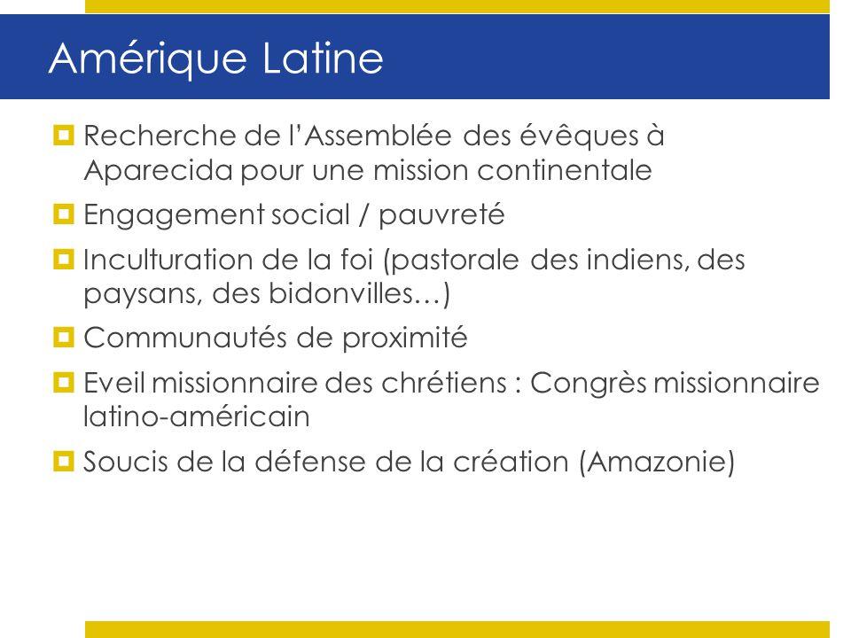 Amérique Latine Recherche de lAssemblée des évêques à Aparecida pour une mission continentale Engagement social / pauvreté Inculturation de la foi (pa