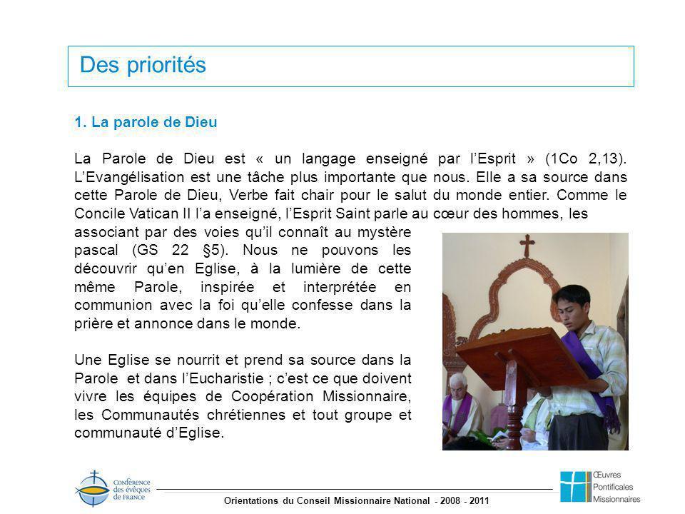 Orientations du Conseil Missionnaire National - 2008 - 2011 Des priorités 1.