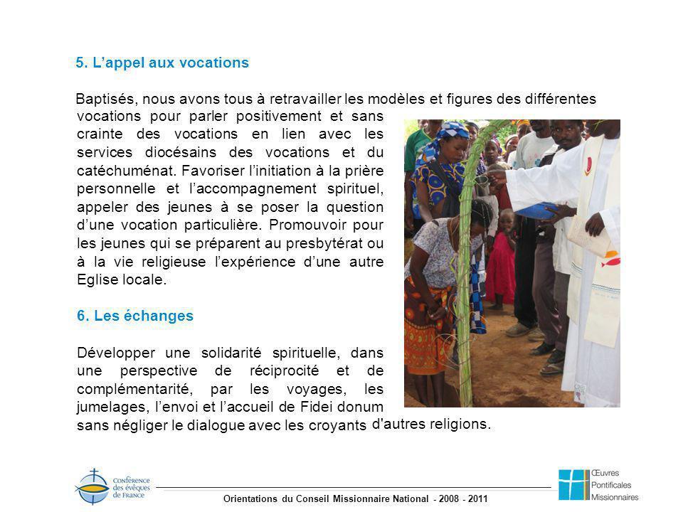 Orientations du Conseil Missionnaire National - 2008 - 2011 5.