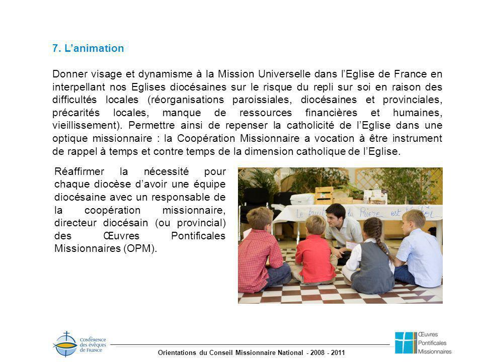 Orientations du Conseil Missionnaire National - 2008 - 2011 7.