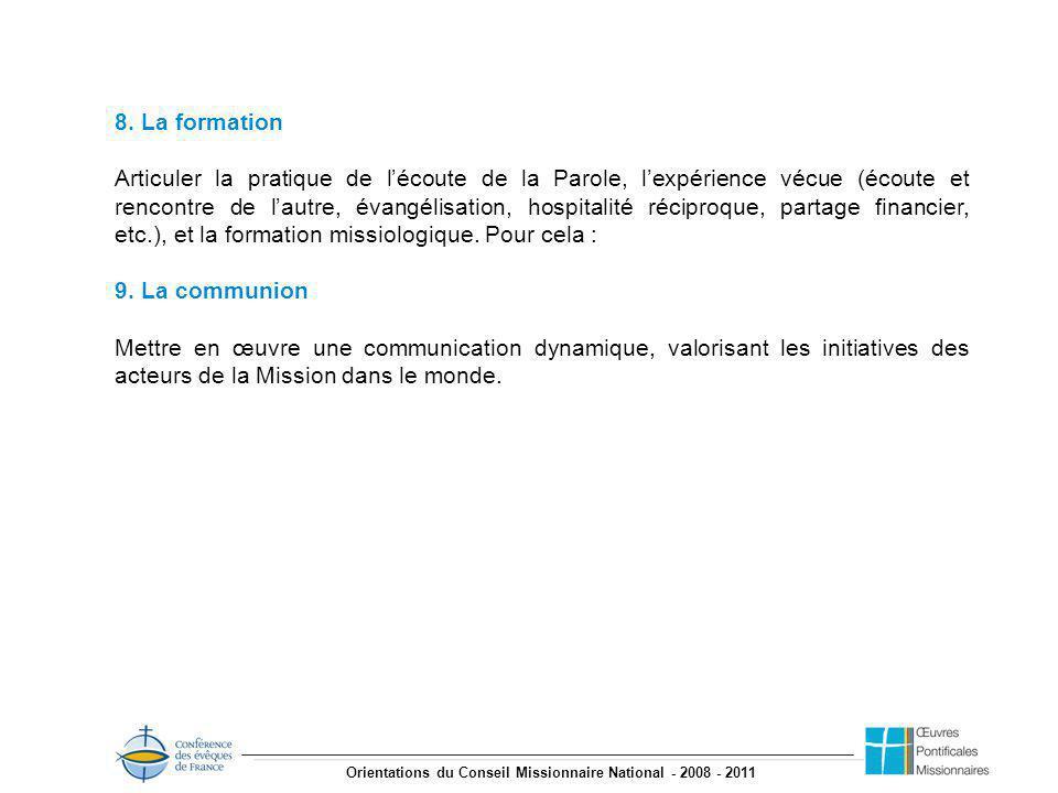 Orientations du Conseil Missionnaire National - 2008 - 2011 8.