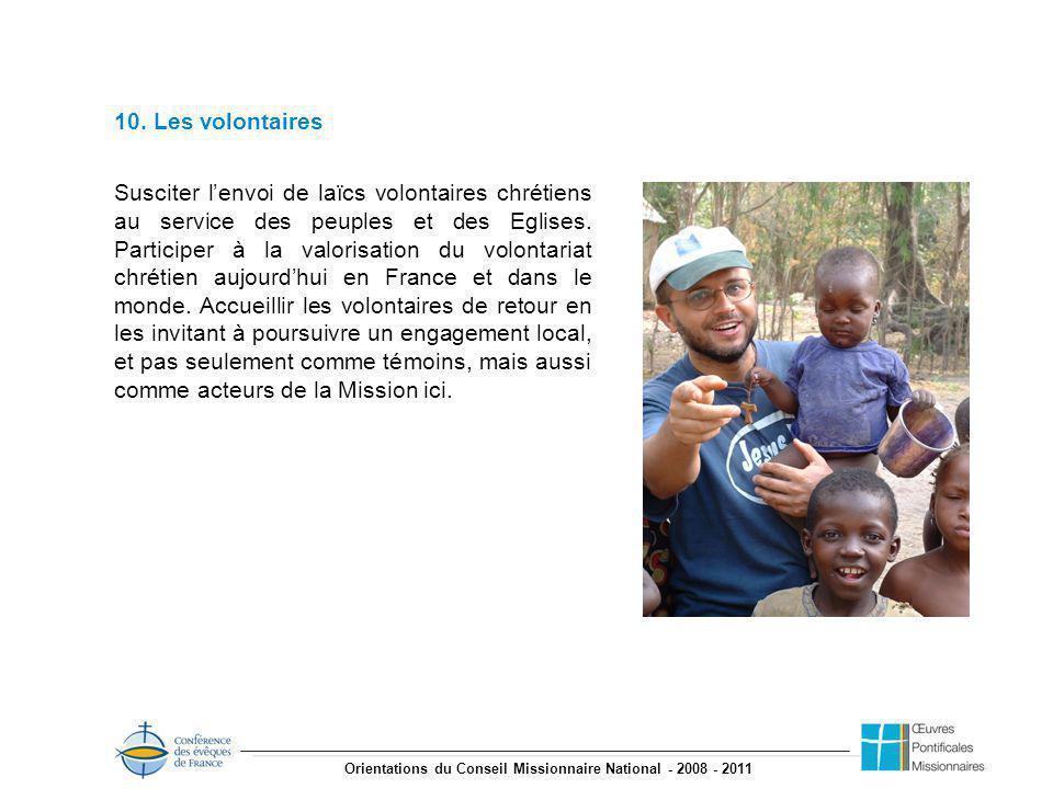 Orientations du Conseil Missionnaire National - 2008 - 2011 10.