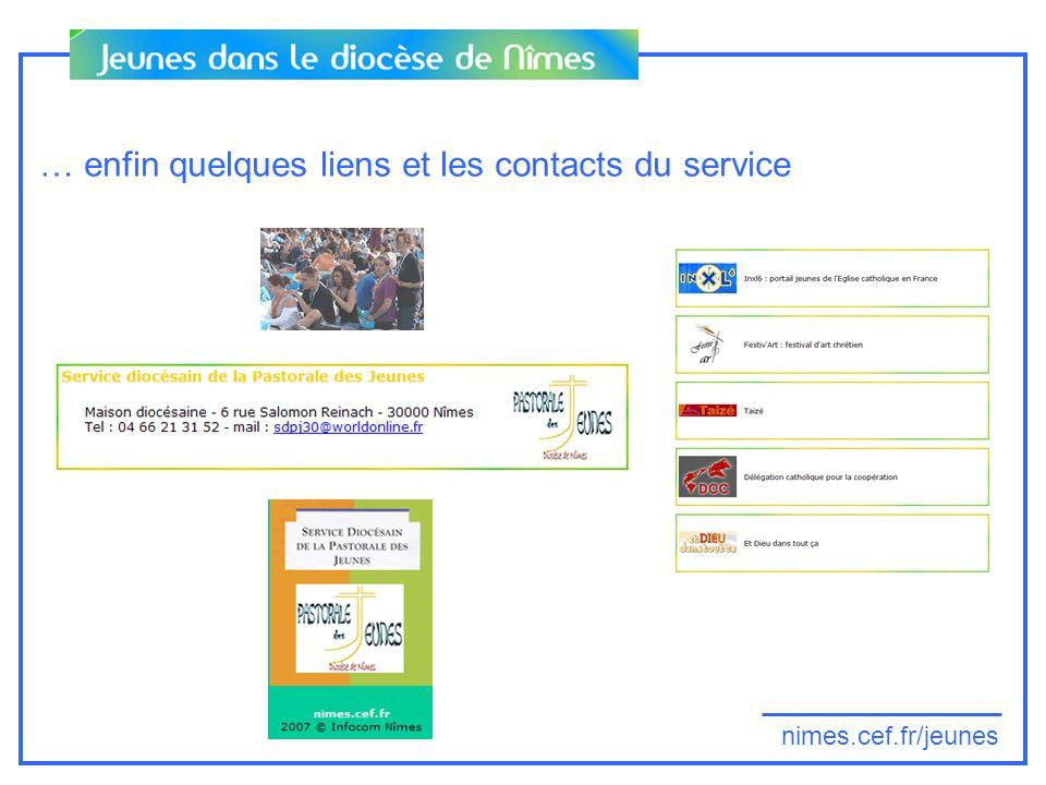 nimes.cef.fr/jeunes … enfin quelques liens et les contacts du service